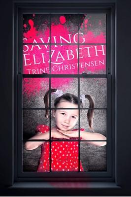 Saving Elizabeth Trine Christensen 9781311666574