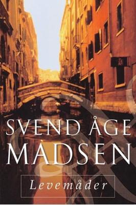 Levemåder Svend Åge Madsen 9788702272222