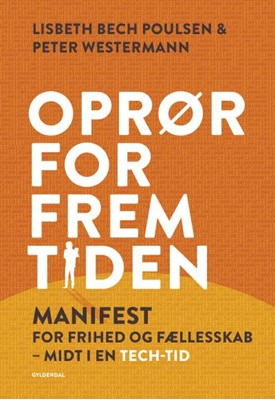Oprør for fremtiden Lisbeth Bech Poulsen, Peter Westermann 9788702260793