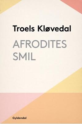 Afrodites smil Troels Kløvedal 9788702279092