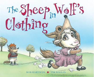 The Sheep in Wolf's Clothing Bob Hartman 9780745965000