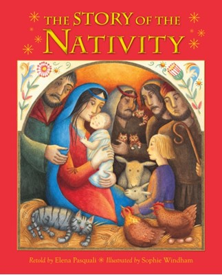 The Story of the Nativity Elena Pasquali 9780745965413