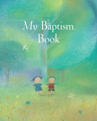 My Baptism Book Maxi Sophie Piper 9780745969473