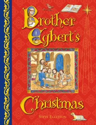 Brother Egbert's Christmas Steve Eggleton 9780745965482