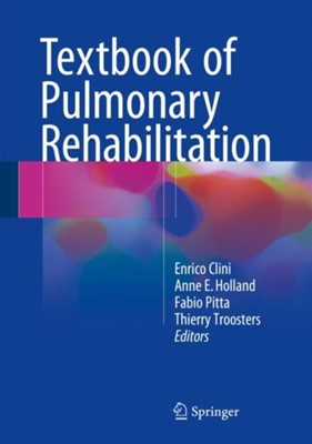 Textbook of Pulmonary Rehabilitation  9783319658872