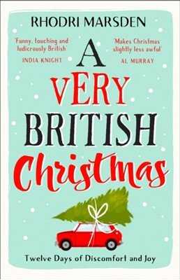 A Very British Christmas Rhodri Marsden 9780008256753