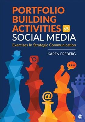 Portfolio Building Activities in Social Media Karen Freberg 9781544338255