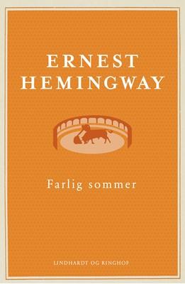 Farlig sommer Ernest Hemingway 9788711378441