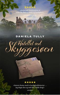 Hotellet ved skyggesøen Daniela Tully 9788712054320
