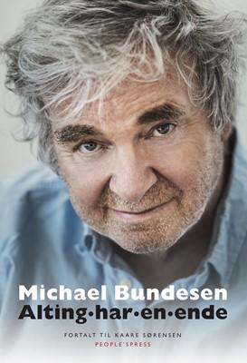 Alting har en ende Kaare Sørensen, Michael Bundesen 9788770360258