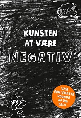 Kunsten at være negativ Lotta Sonninen 9788770071413