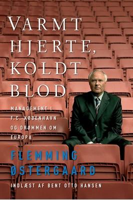 Varmt hjerte, koldt blod Flemming Østergaard 9788770361897