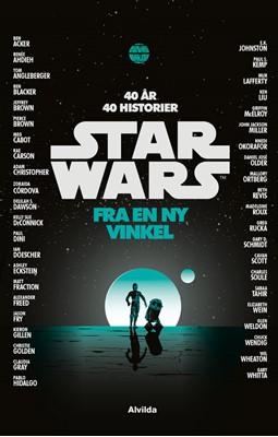 STAR WARS™ - Fra en ny vinkel (roman) Diverse forfattere 9788741500867
