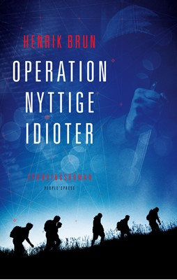 Operation nyttige idioter Henrik Brun 9788772000947