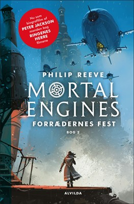 Mortal Engines 2: Forrædernes fest Philip Reeve 9788741501338
