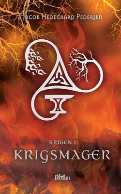 Krigsmager - Krigen #1 Jacob Hedegaard Pedersen 9788771713800