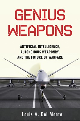 Genius Weapons Louis A. Del Monte 9781633884526