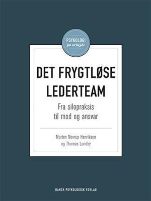 Det frygtløse lederteam Morten Novrup Henriksen, Thomas Lundby 9788771586046