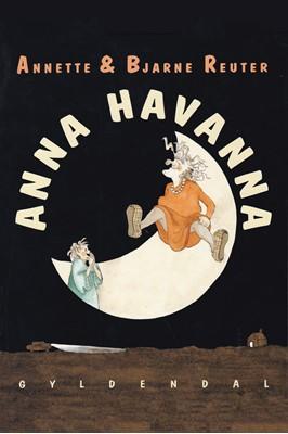 Anna Havanna Bjarne Reuter 9788702281743