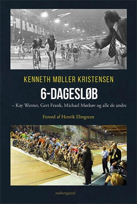 6-dagesløb Kenneth Møller Kristensen 9788772181936