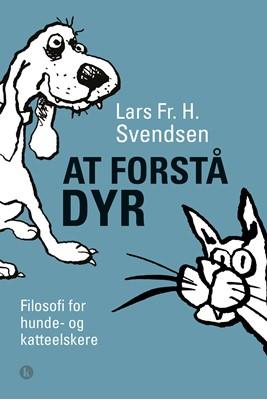 At forstå dyr Lars Fr. H.  Svendsen 9788772043586