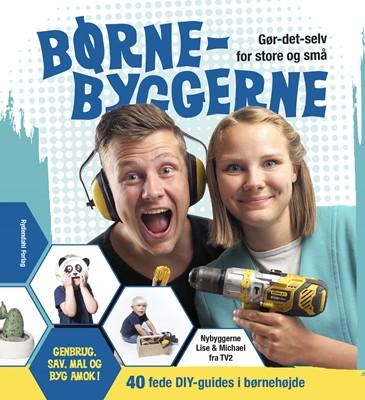 Børnebyggerne Lise Vandborg, Michael Stig Christensen 9788793748026