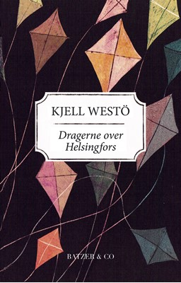 Dragerne over Helsingfors Kjell Westö 9788793629745