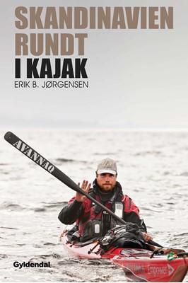 Skandinavien rundt i kajak Erik B. Jørgensen 9788702255942