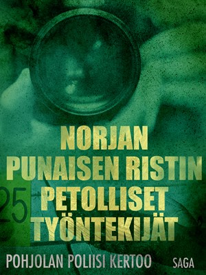 Norjan Punaisen Ristin petolliset työntekijät Eri Tekijöitä 9788711898697