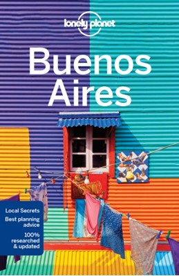 Lonely Planet Buenos Aires Lonely Planet, Isabel Albiston 9781786570314