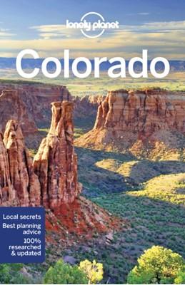 Lonely Planet Colorado Carolyn McCarthy, Liza Prado, Greg Benchwick, Lonely Planet, Christopher Pitts, Benedict Walker 9781786573445
