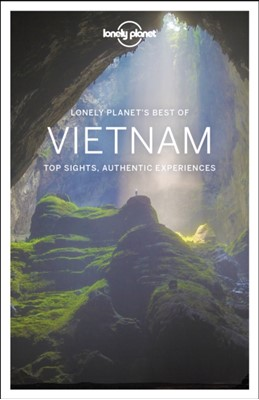 Lonely Planet Best of Vietnam Phillip Tang, David Eimer, Lonely Planet, Brett Atkinson, Austin Bush, Iain Stewart 9781786579485