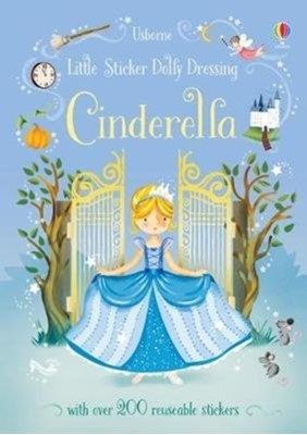 Little Sticker Dolly Dressing Fairytales Cinderella Fiona Watt 9781474950442