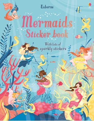 Mermaids Sticker Book Fiona Watt 9781474956727