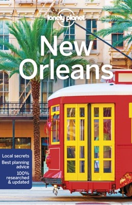 Lonely Planet New Orleans Adam Karlin, Ray Bartlett, Lonely Planet 9781786571793
