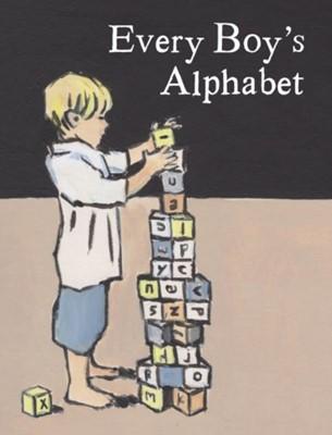 Every Boy's Alphabet Kate Bingham 9781912654543