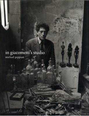 In Giacometti's Studio Michael Peppiatt 9780300093933