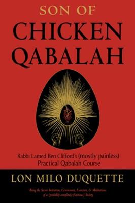 Son of Chicken Qabalah Lon Milo (Lon Milo DuQuette) DuQuette 9781578636150