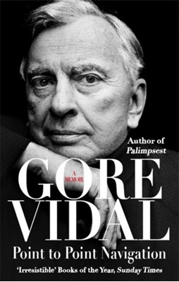 Point To Point Navigation Gore Vidal 9780349139104