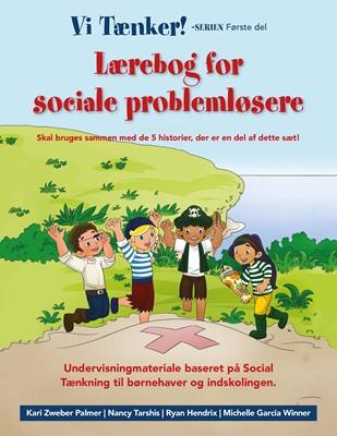 Lærebog for sociale problemløsere Nancy Tarshis, Kari Zweber Palmer, Ryan Hendrix 9788793716124