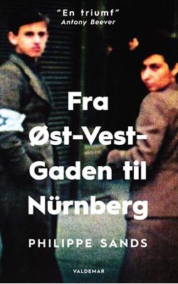 Fra Øst-Vest-Gaden til Nürnberg Philippe Sands 9788799803057
