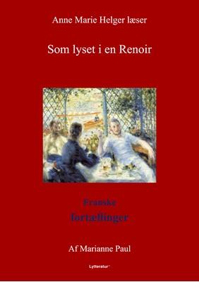 Som lyset i en Renoir Marianne Paul 9788770300803