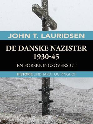 De danske nazister 1930-45. En forskningsoversigt John T. Lauridsen 9788726045734