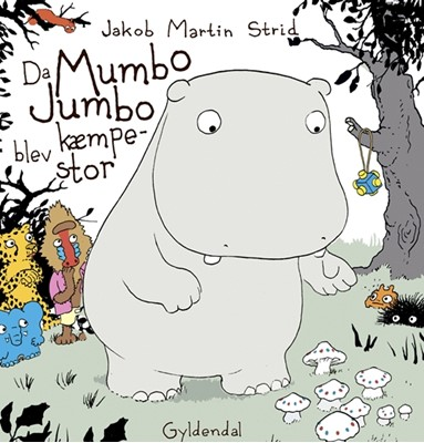 Da Mumbo Jumbo blev kæmpestor Jakob Martin Strid 9788702248258