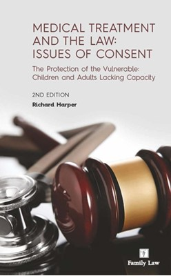 Medical Treatment and the Law Richard Harper 9781846619953