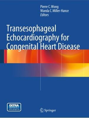 Transesophageal Echocardiography for Congenital Heart Disease  9781848000612