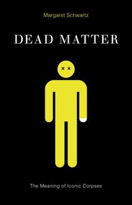 Dead Matter Margaret Schwartz 9780816694341