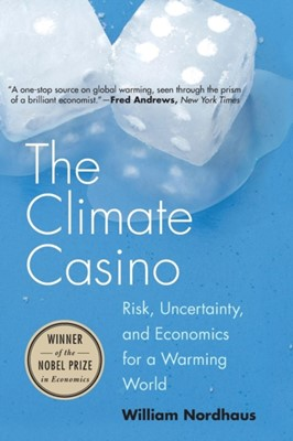 Climate Casino William D. Nordhaus 9780300212648