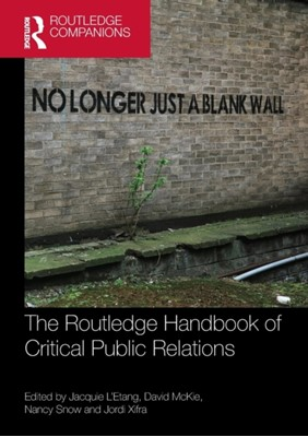 The Routledge Handbook of Critical Public Relations  9781138212077