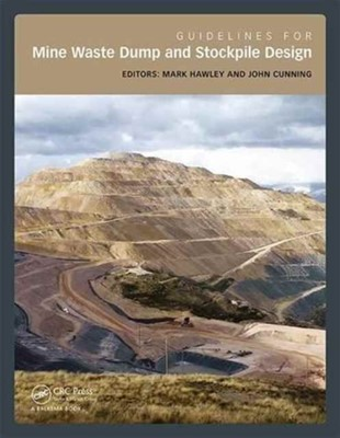 Guidelines for Mine Waste Dump and Stockpile Design  9781138197312